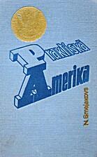 Praktiskā Amerika : Inženiera piezīmes by…