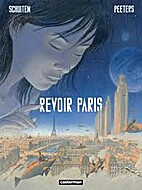 Revoir Paris: Tome #1 by Benoit Peeters