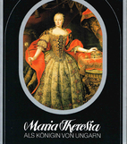 Maria Theresia als Königin von Ungarn by…