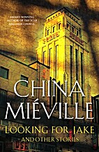 Looking for Jake: And Other Stories by China…
