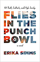 Flies in the Punch Bowl by Erika Simms