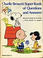Charlie Brown's Super Book of Questions and…