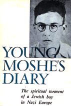 Young Moshe's Diary: The Spiritual Torment…