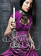 The Girl in the Clockwork Collar (The…