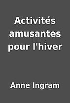 Activités amusantes pour l'hiver by Anne…