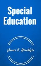 Special Education by James E. Ysseldyke