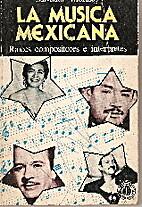 La música mexicana by Salvador Morales…
