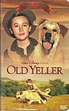 Old Yeller [1957 film] by Robert Stevenson