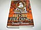Henry Fielding by Donald Thomas