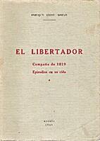 El libertador by Enrique uribe