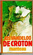 De croton by Jos Vandeloo