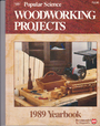 Popular Science 1989: Woodworking Projects Yearbook - Nick Engler