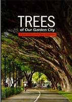 Trees of Our Garden City: A Guide to the…