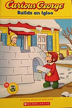 Curious George Builds an Igloo [Adapted by…