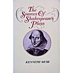 The sources of Shakespeare's plays by…