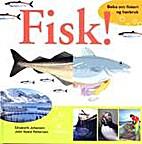 Fisk! : boka om fiskeri og havbruk by…