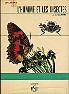 L'homme et les insectes by L. Hugh Newman