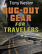 Bug Out Gear for Travelers (Practical…