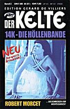 14K - Die Höllenbande by Robert Morcet