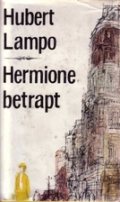 Hermione betrapt by Hubert Lampo