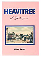 Heavitree of yesteryear by Chips Barber