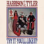 Try It - You'll Like It by Harrison & Tyler