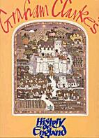 Graham Clarke's History of England by Graham…