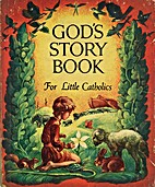 God's Story Book for Little Catholics (First…