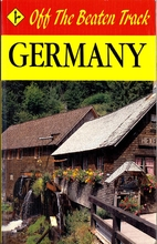 Germany (Off the Beaten Track) by Janet…