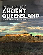 In search of ancient Queensland : a…