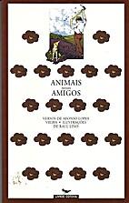 Animais nossos amigos by Afonso Lopes Vieira