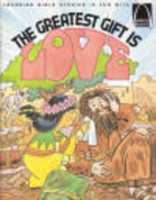 Greatest Gift Is Love (Arch Books: Set of 6)…