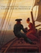 The Romantic Vision of Caspar David…