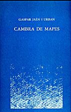 Cambra de mapes (1976-1980) by Gaspar Jaén…