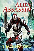 Alien Assassin by T. Jackson King