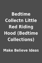 Bedtime Collectn Little Red Riding Hood…