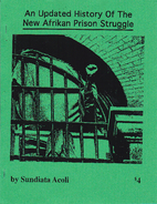 An Updated History of the New Afrikan Prison…