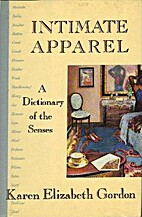 Intimate Apparel : A Dictionary of the…