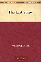 The Last Straw [short story] by William J.…