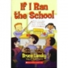 If I Ran the School by Bruce Lansky