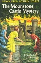 The Moonstone Castle Mystery by Carolyn…