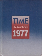 TIME THE YEAR IN REVIEW 1977 by Time