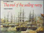 Victoria's Navy: The End of the Sailing…
