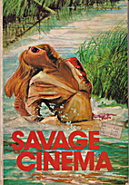 Savage Cinema by R.T. Witcombe