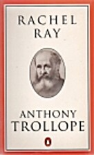 Rachel Ray (Penguin Classics) by Anthony…