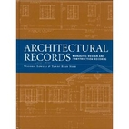 Architectural Records: Managing Design And…