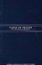 Gates of Prayer for the House of Mourning…