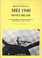 Mei 1940 boven België De luchtstrijd…