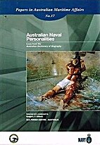 Australian naval personalities: Lives from…