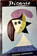 Picasso by Frank Elgar; And Robert Maillard